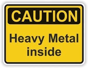 heavy metal warning